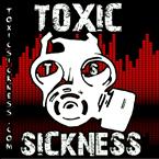 Toxic Sickness Radio II