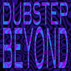 DubStep Beyond (Soma Fm)