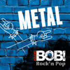 Metal (Radio Bob)