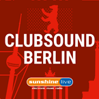 Clubsound Berlin (Sunshine Live)