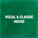 Vocal & Classic House