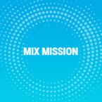 Mix Mission